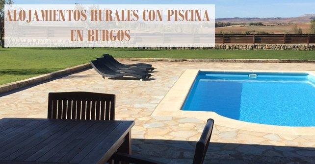 Date un chapuz n alojamientos rurales con piscina en burgos for Alojamiento rural con piscina